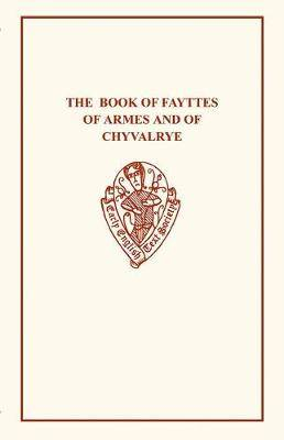 The Book Fayttes of Armes