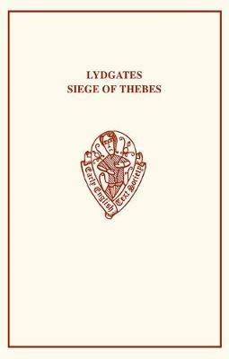 Lydgate's Siege of Thebes I