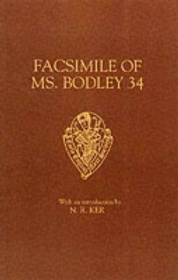 Facsimile of MS Bodley 34: St. Katherine, St. Juliana, Hali Meidhad, Sawles Warde