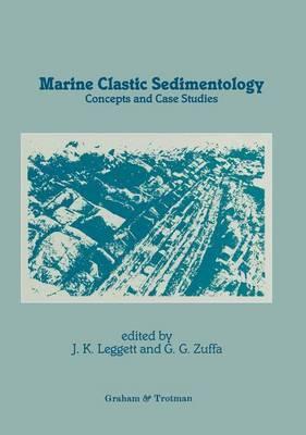 Marine Clastic Sedimentology: Concepts and Case Studies