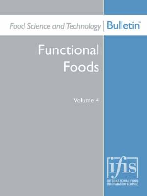 Food Science and Technology Bulletin: Functional Foods Volume 4