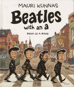 Beatles with an A: Birth of a Band