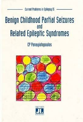 Benign Childhood Partial Seizures and Related Epileptic Syndromes