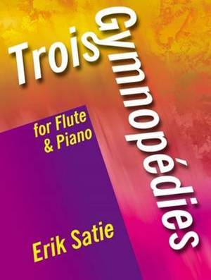 3 Gymnopedies: For Flute and Piano