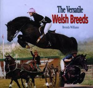 The Versatile Welsh Breeds: Breeding and Working the Welsh Cobs