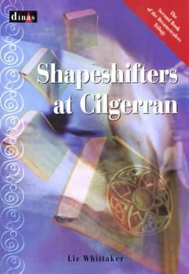 Shapeshifters at Cilgerran