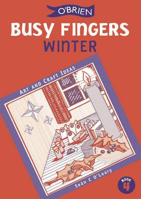 Busy Fingers: No. 4: Busy Fingers 4 - Winter Winter