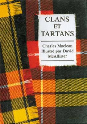 Clans & Tartans: French Edition