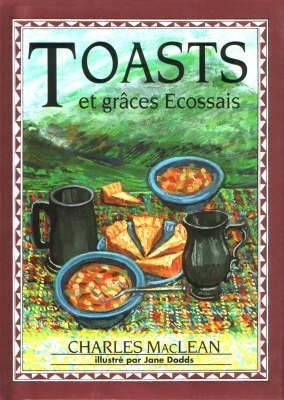 Toast et Graces Ecossais