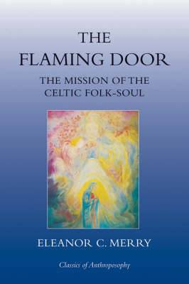 The Flaming Door: The Mission of the Celtic Folk-soul