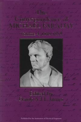 The Correspondence of Michael Faraday: 1849-1855: v.4: 1849-December 1855