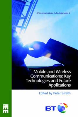 Mobile and Wireless Communications: Key Technologies and Future Applications