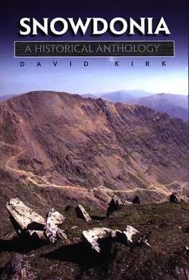 Snowdonia, A Historical Anthology