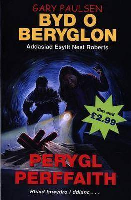 Byd o Beryglon: 8. Perygl Perffaith