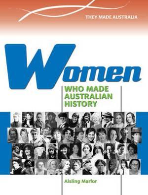 eBook - Women Who Made Australian History - Australian Society