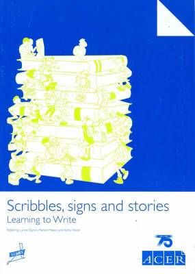 Scribbles, Signs and Stories: Learning to Write