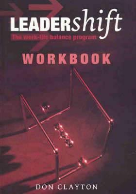 Leadershift Workbook: Work-life Balance Program