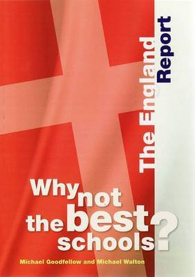 Why Not the Best Schools?: The England Report