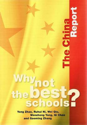 Why Not the Best Schools?: The China Report
