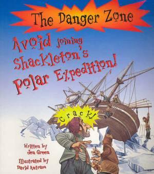 Avoid Joining Shackleton's Polar Expedition