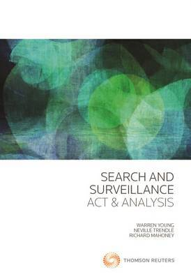 Search and Surveillance: Act & Analysis