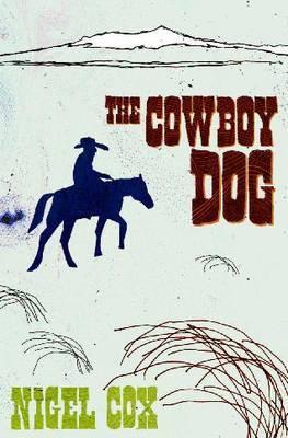 The Cowboy Dog