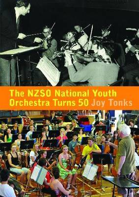 The NZSO National Youth Orchestra: 50 Years and Beyond