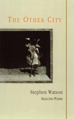 The Other City: Selected Poems, 1977-1999