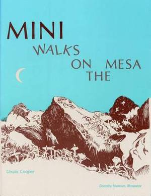 Mini Walks on the Mesa
