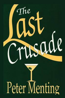 The Last Crusade, a Novel