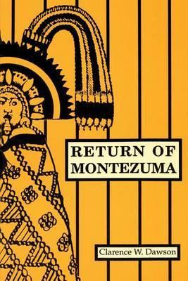 Return of Montezuma