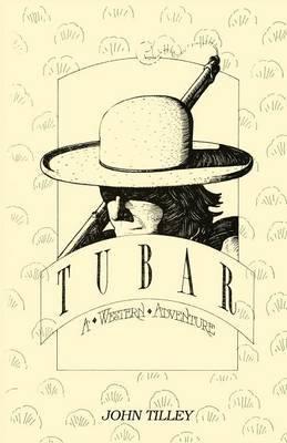 Tubar, a Western Adventure
