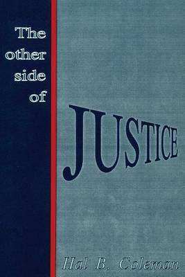 The Other Side of Justice: A Murder Mystery