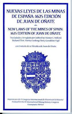 New Laws of the Mines of Spain, 1625