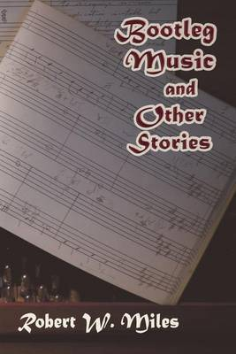 Bootleg Music and Other Stories