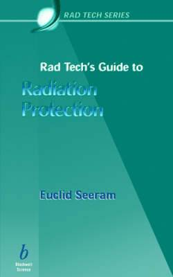 Rad Tech's Guide to Radiation Protection