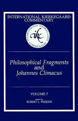 Philosophical Fragments: Johannes Climacus