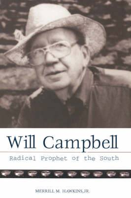 Will Campbell: Radical Prophet