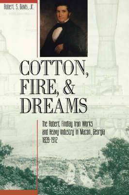 Cotton, Fire and Dreams