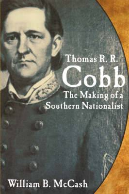 Thomas R.R. Cobb: The Making of A