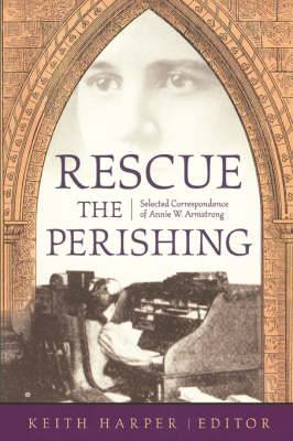 Rescue the Perishing: A. Armstrong