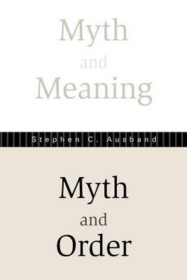 Myth And Meaning, Myth And Order (P265/Mrc)