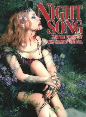 Night Song: Vampire Women of the Crimson Eternal: v. 1