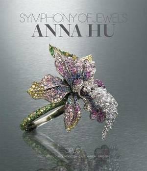 Anna Hu: Symphony of Jewels - Opus 1
