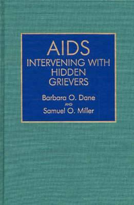 AIDS: Intervening with Hidden Grievers