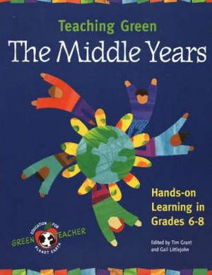 Teaching Green: The Middle Years