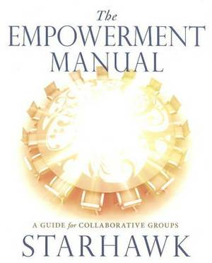 Empowerment Manual: A Guide for Colloraborative Groups