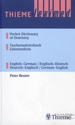 Thieme Leximed Pocket Dictionary of Dentistry English - German, German - English