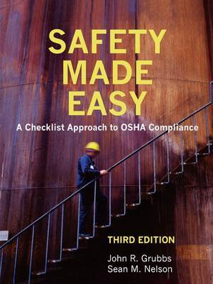 Safety Made Easy: A Checklist Approach to OSHA Compliance