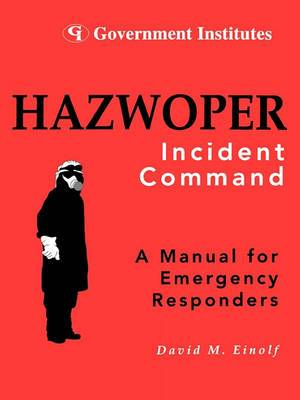HAZWOPER: Incident Command
